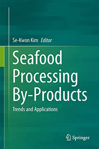 9781461495895: Seafood Processing By-Products: Trends and Applications
