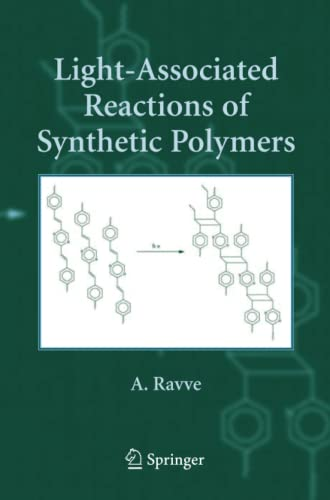 9781461498001: Light-associated Reactions of Synthetic Polymers