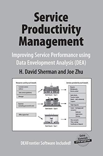 9781461498056: Service Productivity Management: Improving Service Performance using Data Envelopment Analysis (DEA)