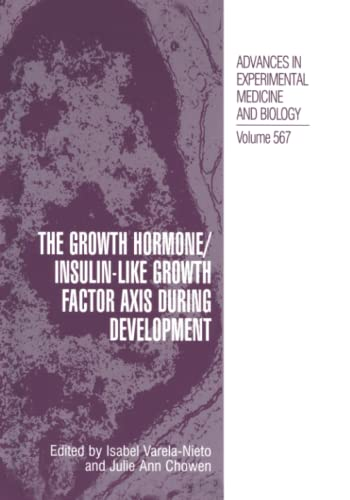 9781461498117: The Growth Hormone/Insulin-Like Growth Factor Axis during Development