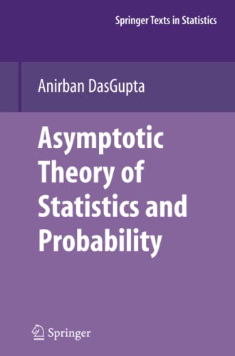 9781461498841: Asymptotic Theory of Statistics and Probability (Springer Texts in Statistics)