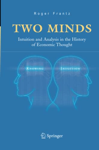 9781461498889: Two Minds: Intuition and Analysis in the History of Economic Thought
