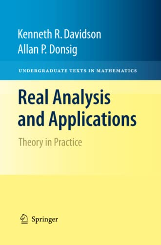9781461499008: Real Analysis and Applications: Theory in Practice (Undergraduate Texts in Mathematics)