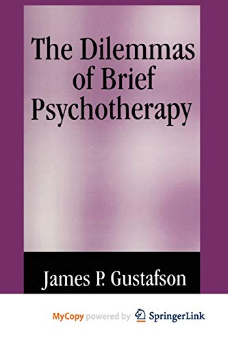 9781461518389: The Dilemmas of Brief Psychotherapy