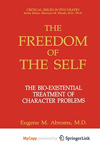 9781461528975: The Freedom of the Self: The Bio-Existential Treatment of Character Problems