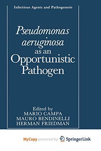 9781461530374: Pseudomonas aeruginosa as an Opportunistic Pathogen