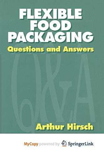 9781461539094: Flexible Food Packaging: Questions and Answers
