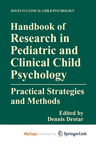 9781461541660: Handbook of Research in Pediatric and Clinical Child Psychology: Practical Strategies and Methods