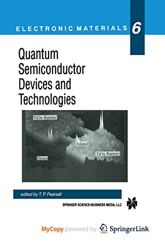 9781461544524: Quantum Semiconductor Devices and Technologies