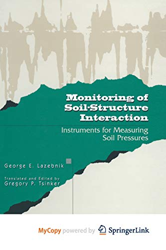 9781461559801: Monitoring of Soil-Structure Interaction: Instruments for Measuring Soil Pressures