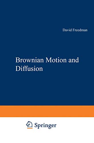 9781461565765: Brownian Motion and Diffusion (Holden-day Series in Probability and Statistics)