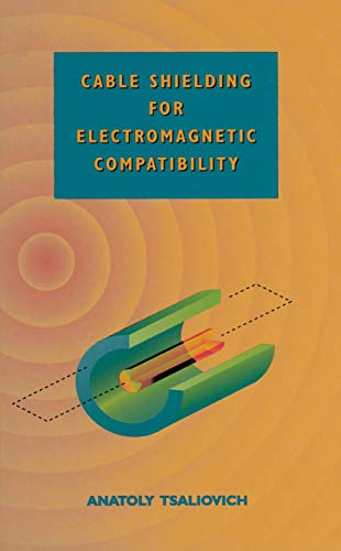 9781461565932: Cable Shielding for Electromagnetic Compatibility