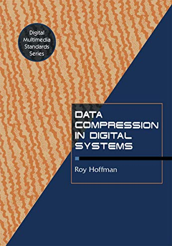 9781461567950: Data Compression in Digital Systems