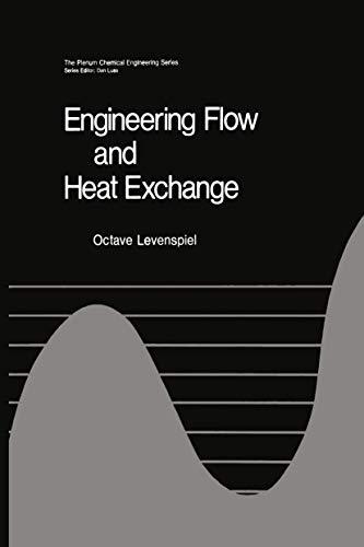9781461569091: Engineering Flow and Heat Exchange (The Plenum Chemical Engineering)