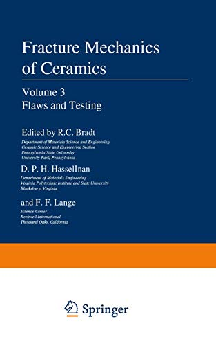 9781461570196: Flaws and Testing (Fracture Mechanics of Ceramics) (Volume 3)