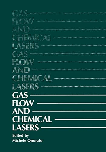 9781461570691: Gas Flow and Chemical Lasers