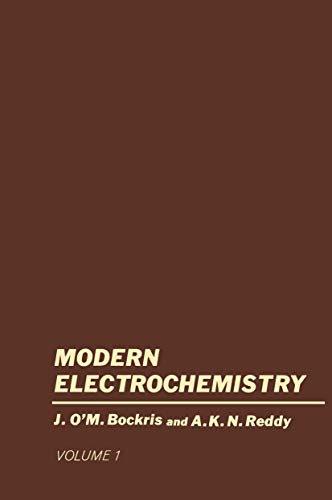 9781461574699: Volume 1 Modern Electrochemistry: An Introduction to an Interdisciplinary Area