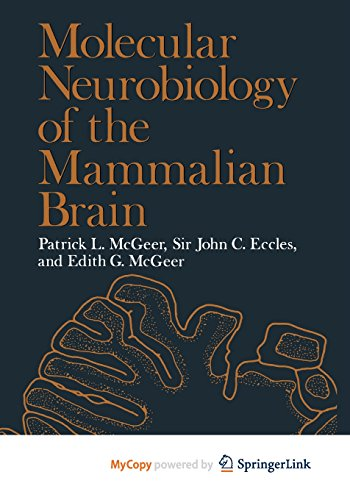 9781461574927: Molecular Neurobiology of the Mammalian Brain