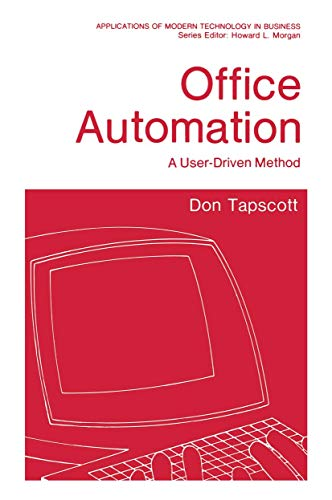 9781461575399: Office Automation: A User-Driven Method (Applications of Modern Technology in Business)