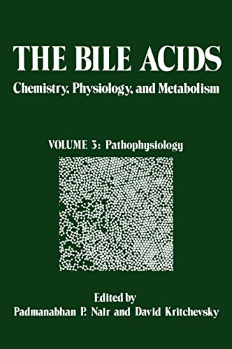 9781461575658: The Bile Acids: Chemistry, Physiology, and Metabolism: Volume 3: Pathophysiology
