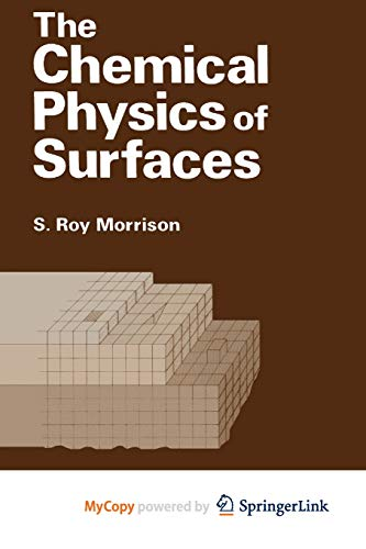 9781461580089: The Chemical Physics of Surfaces