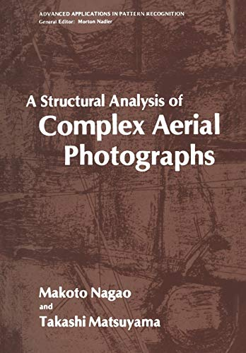 A Structural Analysis of Complex Aerial Photographs: A STRUCTURAL ANALYSIS OF COMPLEX AERIAL ...