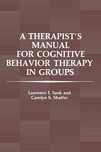 9781461583325: A Therapist's Manual for Cognitive Behavior Therapy in Groups