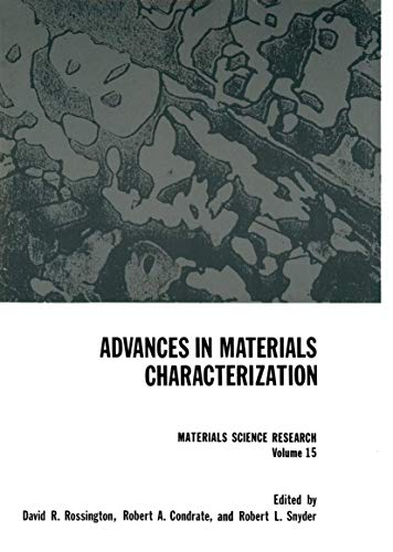 9781461583417: Advances in Materials Characterization (Materials Science Research) (Volume 15)