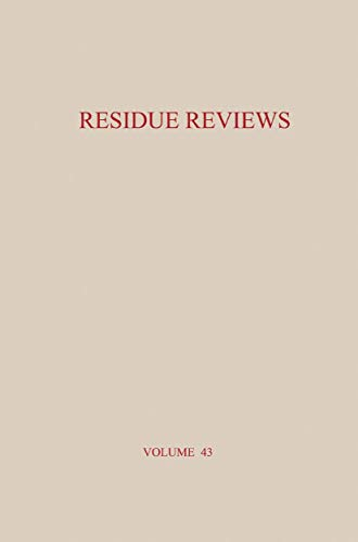 Residue Reviews. Residues of Pesticides and Other Contaminants in the Total Environment: FRANCIS A....