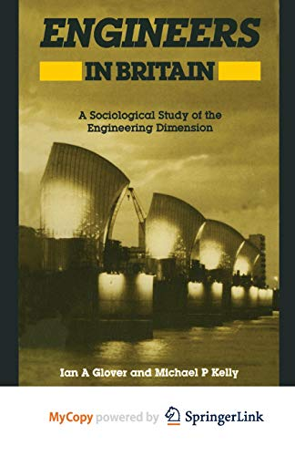 9781461585312: Engineers in Britain: A Sociological Study of the Engineering Dimension