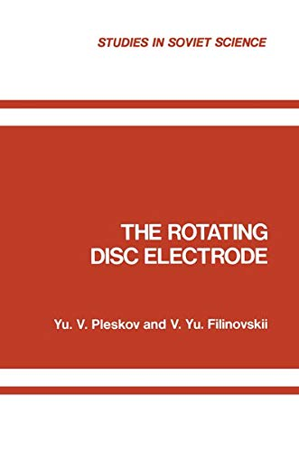 9781461585633: The Rotating Disc Electrode (Studies in Soviet Science)