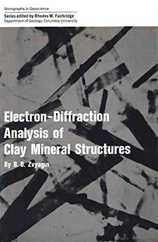 Electron-Diffraction Analysis of Clay Mineral Structures: Zvyagin, B. B.