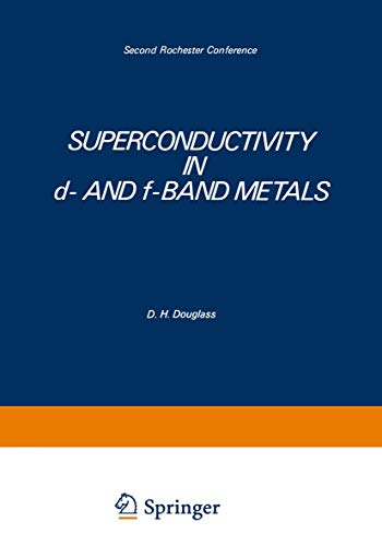 Superconductivity in D- And F-Band Metals: Second Rochester Conference