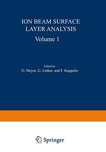 9781461588788: Ion Beam Surface Layer Analysis: Volume 1