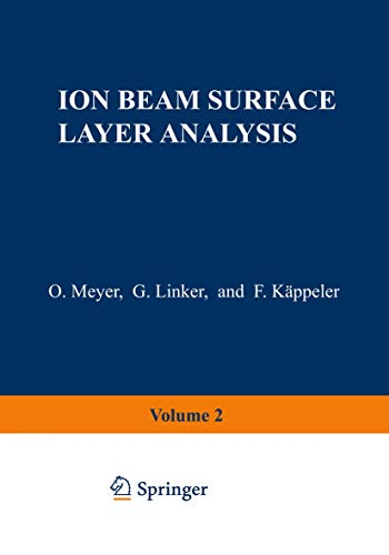 9781461588818: Ion Beam Surface Layer Analysis: Volume 2