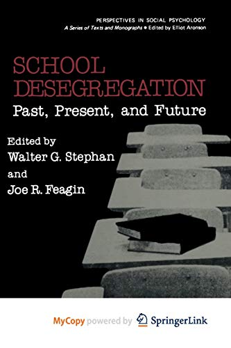 9781461591566: School Desegregation: Past, Present, and Future