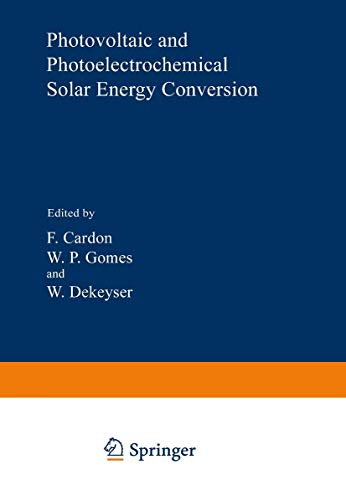 9781461592358: Photovoltaic and Photoelectrochemical Solar Energy Conversion
