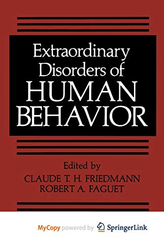 9781461592525: Extraordinary Disorders of Human Behavior