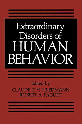 9781461592532: Extraordinary Disorders of Human Behavior (Critical Issues in Psychiatry)
