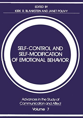 9781461592624: Self-Control and Self-Modification of Emotional Behavior (Advances in the Study of Communication and Affect) (Volume 7)