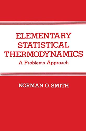 9781461593164: Elementary Statistical Thermodynamics: A Problems Approach