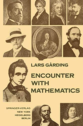 Encounter with Mathematics (9781461596431) by Lars Garding