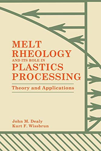 9781461597407: Melt Rheology and Its Role in Plastics Processing: Theory and Applications
