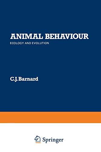 9781461597834: Animal Behaviour: Ecology and Evolution
