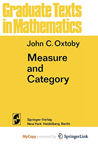 9781461599654: Measure and Category: A Survey of the Analogies between Topological and Measure Spaces