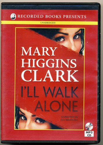 I'll Walk Alone: Mary Higgins Clark