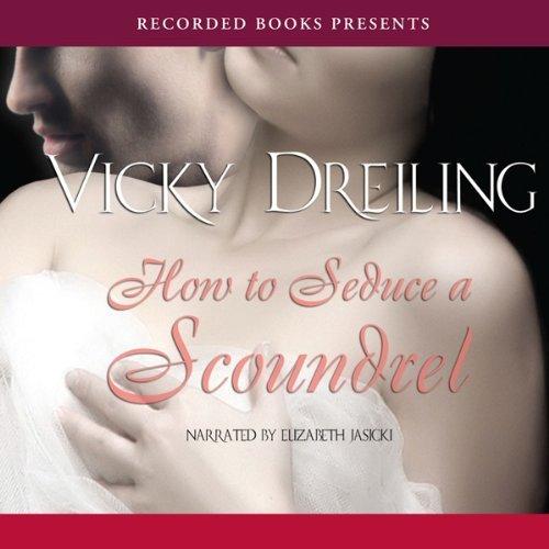 9781461802068: How to Seduce a Scoundrel