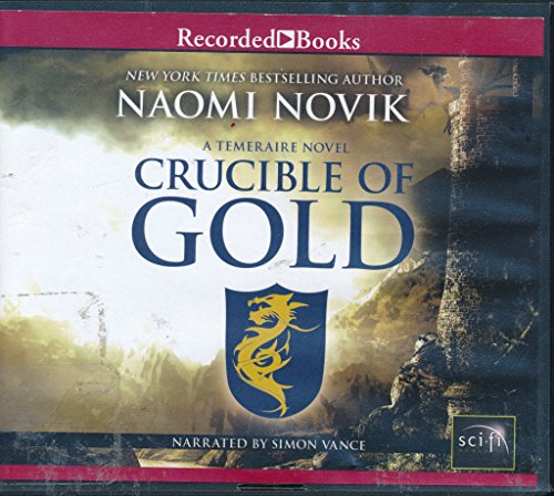 9781461842590: Crucible of Gold