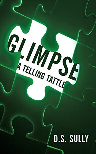 9781462000326: Glimpse: A Telling Tattle - AbeBooks - D  S