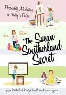 9781462001088: The Susan Southerland Secret: Personality Marketing to Today's Bride